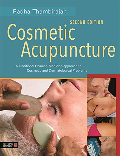 Dermatological Therapy (Cosmetic Acupuncture, Second Edition: A Traditional Chinese Medicine Approach to Cosmetic and Dermatological Problems)