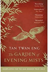 The Garden of Evening Mists by Tan Twan Eng (2-May-2013) Paperback Paperback