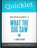 img - for Quicklet - What The Dog Saw book / textbook / text book