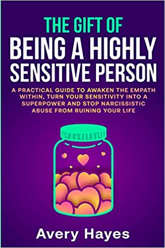The Gift of Being a Highly Sensitive Person