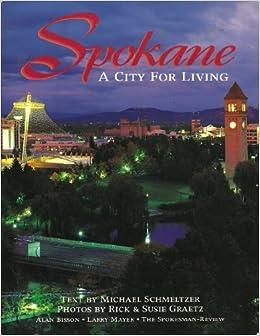 Spokane: A City for Living