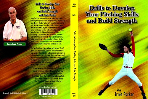 Ernie Parker's - Drills to Develop Your Pitching Skills and Build (Fastpitch Softball Pitching Dvd)