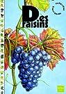 Des raisins par Fauvette