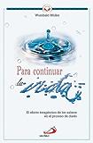 Para continuar la vida (Spanish Edition)
