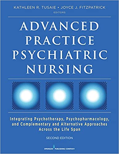 Download PDF Advanced Practice Psychiatric Nursing, Second Edition - Integrating Psychotherapy, Psychopharmacology, and Complementary and Alternative Approaches Across the Life Span