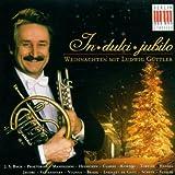 In Dulci Jubilo-Weihnachten mit Ludwig Güttler