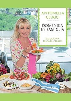 Domenica in famiglia le migliori ricette de for Le migliori ricette di cucina