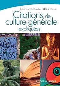 Citations de culture générale expliquées par Jean-François Guédon