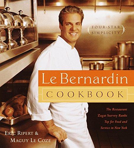 Le Bernardin Cookbook: Four-Star Simplicity (Best Italian Seafood Recipes)