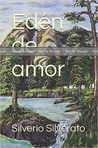 PROOF: Edén de amor: Silverio Silverato: Amazon.com: Books