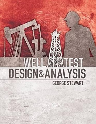 Well Test Design and Analysis (Horizontal Well Technology)
