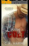 Loving Colt (Southern Boys Book 3)