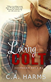 Loving Colt (Southern Boys Book 3)