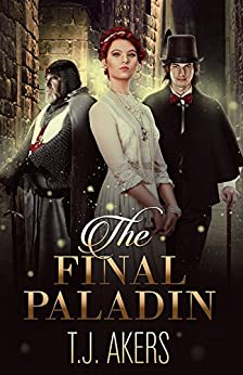 The Final Paladin (Key of Apollyon) by [Akers, T.J.]