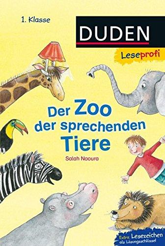 Leseprofi – Der Zoo der sprechenden Tiere, 1. Klasse (DUDEN Leseprofi 1. Klasse)