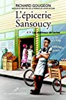 L'épicerie Sansoucy, tome 2 : Les châteaux de cartes par Gougeon