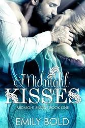 Midnight Kisses (Midnight Series Book 1)
