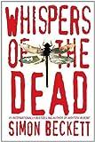 Whispers of the Dead, Simon Beckett, 0385340060