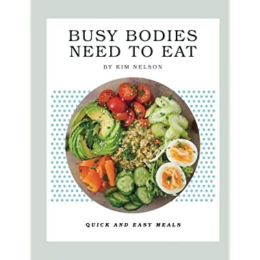 Busy Bodies Need To Eat