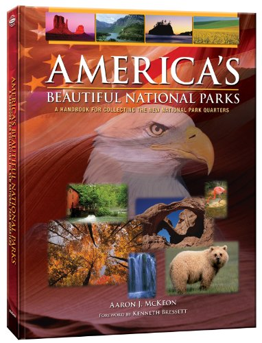 American's Beautiful National Parks: A Handbook for Collecting the New National Park Quarters