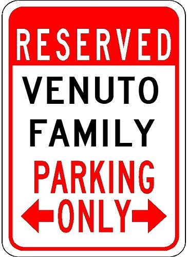 Metal Signs Venuto Family Parking - Customized Last Name - 8
