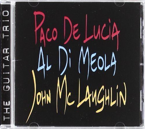 Al Di Meola Guitar (The Guitar Trio by De Lucia, Paco, Di Meola, Al, Mclaughlin, John [1996] Audio CD)