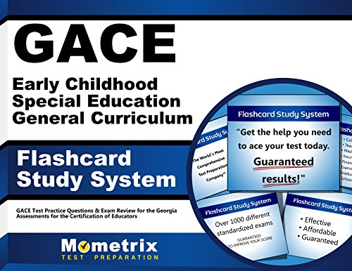 GACE Early Childhood Special Education General Curriculum Flashcard Study System: GACE Test Practice Questions & Exam Review for the Georgia Assessments for the Certification of Educators (Cards)