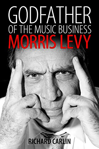 ic Business: Morris Levy (American Made Music Series) ()