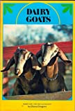 Dairy Goats, Diana Gregory, 0668039418