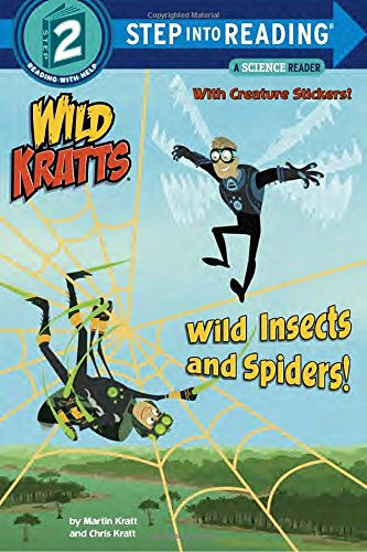 Wild Insects and Spiders! (Wild Kratts) (Step into Reading)