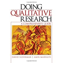 Doing Qualitative Research: A Comprehensive Guide
