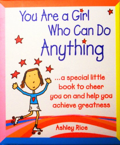 Little Keepsake Book: You Are a Girl Who Can Do Anything, 2.75'' x 3.25'' by Blue Mountain Arts