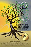 img - for Resilience In The Storm: Coming Back Stronger From The Storms In Your Life book / textbook / text book