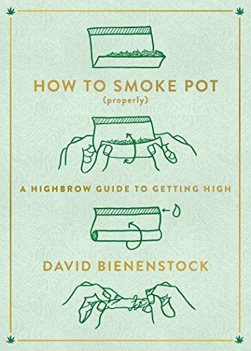 How to Smoke Pot (Properly): A Highbrow Guide to Getting High (Best Way To Grow Herbs In Pots)