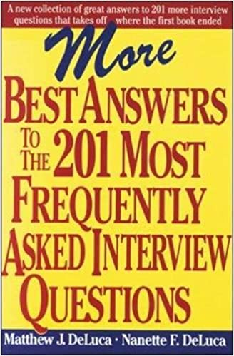 more best answers to the 201 most frequently asked interview questions matthew j deluca nanette f deluca 0639785326267 amazoncom books - Frequently Asked Interview Questions And Answers