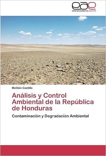 Analisis y Control Ambiental de la Republica de Honduras ...