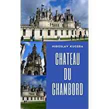Chateau du Chambord: Simple Guide