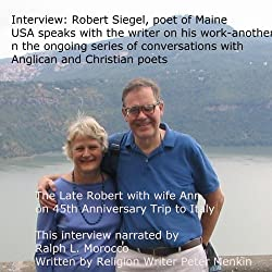 Interview: Robert Siegel, poet of Maine, USA, Speaks on His Work