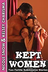Kept Women: Two Fertile Submissive Stories (English Edition)