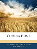 Coming Home, Matilda Anne Planché MacKarness, 1141412365