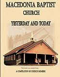 Macedonia Baptist Church: Yesterday & Today