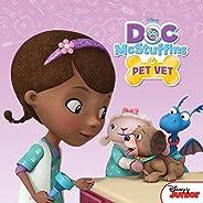 Doc McStuffins: Pet Vet (Disney Storybook (eBook))