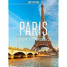 Paris Guide de Voyage (French Edition)