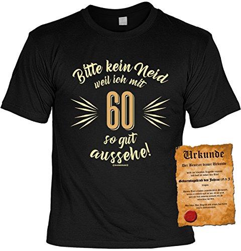 T-Shirt mit Urkunde - Bitte kein Neid weil ich mit 60 so gut aussehe - Geschenk Set mit lustigem Spruch als ideales Geburtstagsgeschenk