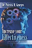 img - for Increase Your Effectiveness: A PracticalGuide for Everyone, For Everyday Use book / textbook / text book