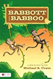 Babbott and Babboo, Michael A. Crain, 1607994437