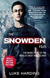 The Snowden Files (Film tie-in): The Inside Story of the World's Most Wanted Man
