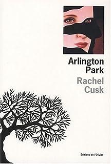 Arlington Park, Cusk, Rachel