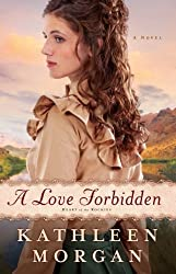 Love Forbidden: A Novel (Heart of the Rockies)