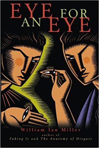 Eye for an Eye: William Ian Miller: 9780521704670: Amazon.com: Books